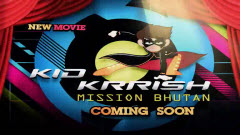 Kid Krrish: Mission Bhutan